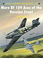 More Bf109 Aces of the Russian Front…