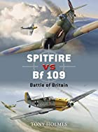 Spitfire vs Bf 109: Battle of Britain (Duel)…