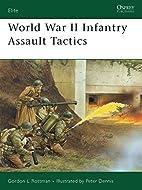 World War II Infantry Assault Tactics…