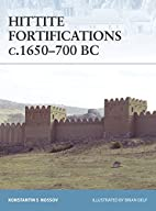 Hittite Fortifications c.1650-700 BC by…