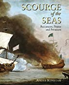 Scourge of the seas : buccaneers, pirates…