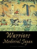 Turnbull, Stephen: Warriors of Medieval Japan