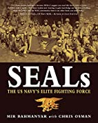 Seals: The US Navy's Elite Fighting…