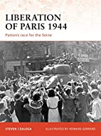Liberation of Paris 1944 : Patton's race for…
