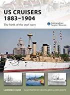 US Cruisers 1883-1904 (New Vanguard) by…