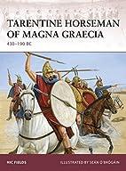 Tarentine Horseman of Magna Graecia: 430-190…