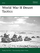 World War II Desert Tactics (Elite) by Paddy…