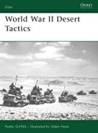 World War II Desert Tactics (Elite) by Paddy…