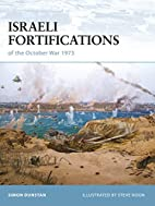 Israeli Fortifications of the October War…