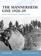 The Mannerheim Line 1920-39: Finnish…