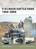 Zaloga, Steven J.: T-62 Main Battle Tank 1965-2005 (New Vanguard)