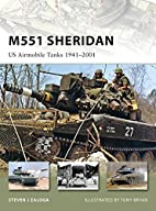 M551 Sheridan: US Airmobile Tanks 1941-2001…