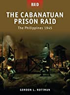 The Cabanatuan Prison Raid - The Philippines…