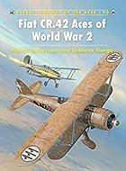 Fiat CR.42 Aces of World War 2 by Håkan…