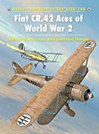 Fiat CR.42 Aces of World War 2 by Håkan…