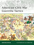 American Civil War Guerrilla Tactics (Elite)…