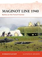 Maginot Line 1940: Battles on the French…