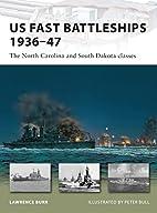 US Fast Battleships 1936-47: The North…