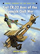Aircraft of the Aces NEW: Fiat CR.32 Aces of…