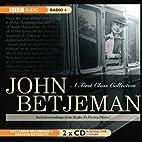 John Betjeman, A First Class Collection by…
