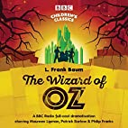 The Wizard of Oz (BBC Audio) by L. Frank…