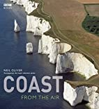 Coast: From the Air by Neil Oliver