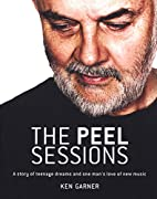 The Peel Sessions: A Story of Teenage Dreams…