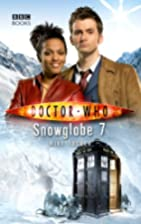 Doctor Who: Snowglobe 7 by Mike Tucker