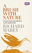 A Brush With Nature: 25 years of personal…