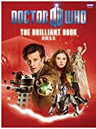 The Brilliant Book of Doctor Who 2011 by…