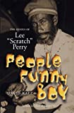 Katz, David: People Funny Boy: The Genius of Lee 'Scratch' Perry, Revised Edition