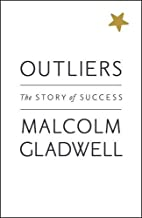 Outliers: The Story of Success by Malcolm…