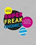 Levitt, Steven D.: Illustrated Superfreakonomics. Steven D. Levitt & Stephen J. Dubner
