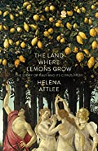 The Land Where Lemons Grow: The Story of…