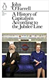O'Farrell, John: A History of Capitalism According to the Jubilee Line (Penguin Underground Lines)