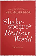 Shakespeare's Restless World by Dr Neil…