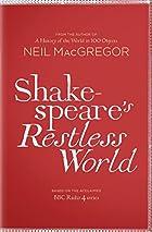 Shakespeare's Restless World by Dr Neil…