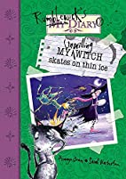 My Unwilling Witch Skates on Thin Ice…