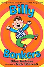 Billy Bonkers by Giles Andreae