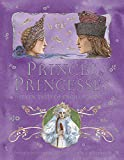 Impey, Rose: Princes and Princesses: Seven Tales of Enchantment