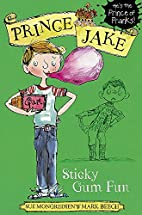 Sticky Gum Fun (Prince Jake) by Sue…