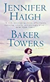 Haigh, Jennifer: Baker Towers