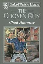 The Chosen Gun (Linford Western Library) by…