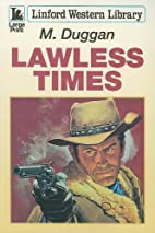 Lawless Times (Linford Western Library) by…