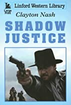 Shadow Justice (Linford Western) by Clayton…