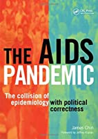 The AIDS Pandemic: The Collision of…