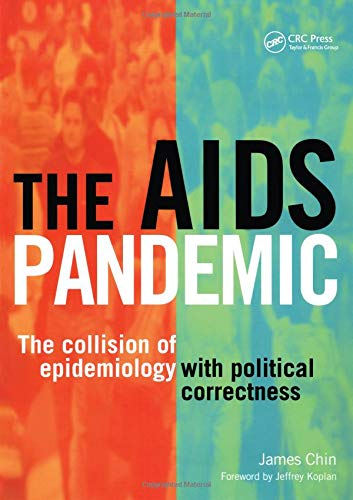 the-aids-pandemic-the-collision-of-epidemiology-with-political-correctness