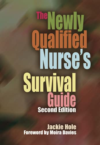 the-newly-qualified-nurses-survival-guide-second-edition