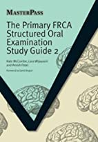 The Primary FRCA Structured Oral Examination…
