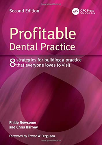profitable-dental-practice-8-strategies-for-building-a-practice-that-everyone-loves-to-visit-second-edition